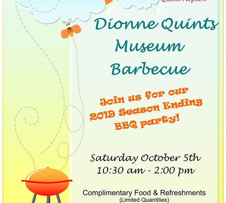 Dionne Quints Museum Barbecue